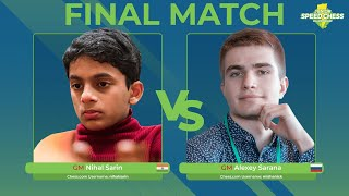 GM Nihal Sarin vs GM Alexey Sarana | Junior Speed Chess Championship Final