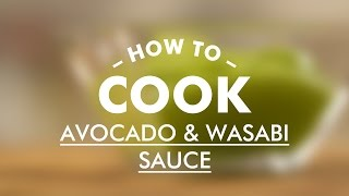 Avocado Wasabi Sauce With Lime || Basic Cooking Skills || Gastro Lab