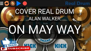Cover - real drum alan walker on my ...