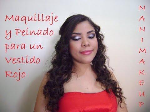 Peinado Y Maquillaje Sexy Para Un Vestido Rojo Look Para Vestido Rojo