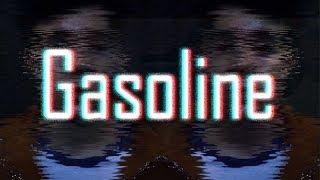 Gasoline | 'BlankGameplays?' | 'Dark' Edit