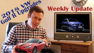 2018 VW Golf R Upgrades And Other News! Weekly Update