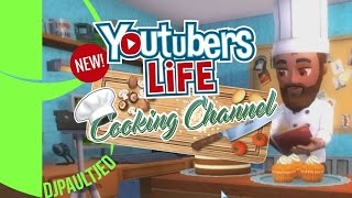youtubers life cooking channel