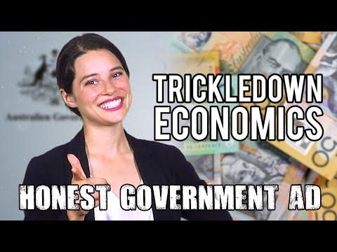 Honest Government Ad   Trickledown Economics