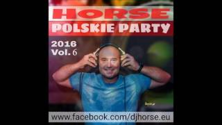 Horse-Polskie Party Disco Polo 2016
