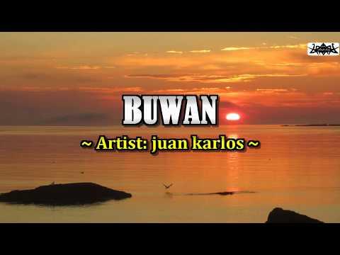 BUWAN ~ Juan Karlos KARAOKE