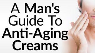 Video Should Men Use Anti-Aging Creams | Do Anti Aging Creams Stop Wrinkles | Why Men Should Use download MP3, 3GP, MP4, WEBM, AVI, FLV Juli 2018