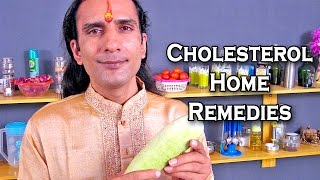 How To Lower Cholesterol With Home Remedies By Sachin Goyal @ ekunji.com