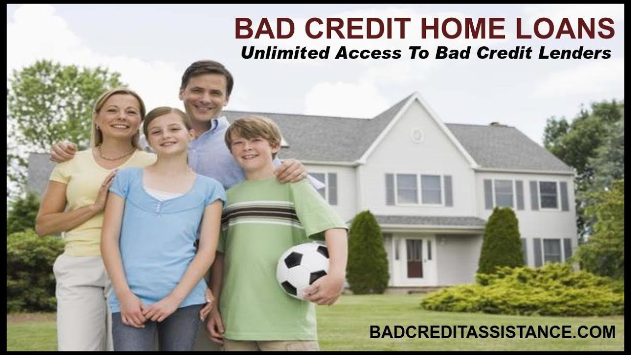 HOW TO GET A MORTGAGE WITH BAD CREDIT, HOME LOANS FOR BAD CREDIT - YouTube
