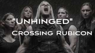 Crossing Rubicon - Unhinged (Official Lyric Video)