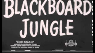 Graine de violence Blackboard jungle)  1955 Bill Haley!!!!  Rock around the clock