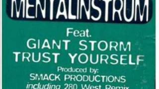 Mentalinstrum feat Giant Storm - Trust Yourself  (280 West Remix )