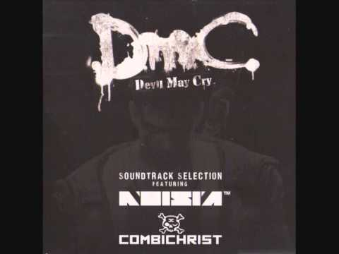 DmC: Devil May Cry Soundtrack Selection Full  15 Tracks Noisia and Combichrist