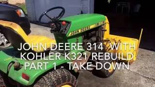 John Deere 314 - Take-down and Rebuild/Restoration Part 1