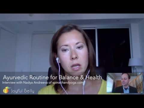 Ayurvedic Routine for Balance & Health with Nadya Andreeva