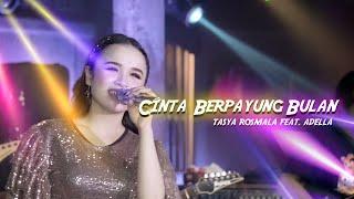 Tasya Rosmala ft. Adella - Cinta Berpayung Bulan (Official Music Video)