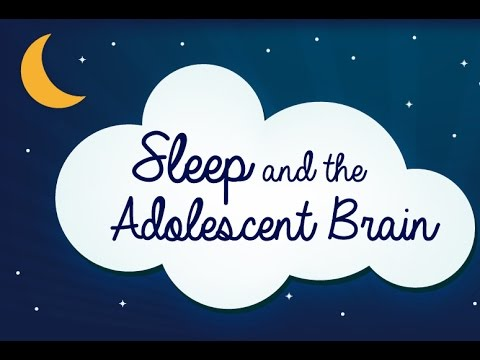 Sleep and the Adolescent Brain