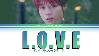 Download lagu Park Jihoon (박지훈) – L.O.V.E Color Coded lyrics 가사 [HAN/ROM/ENG]