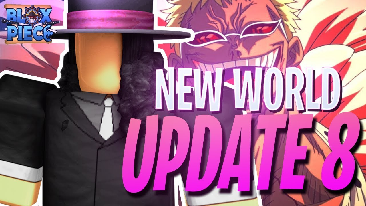 New World Update Blox Piece Update 8 New Code Youtube