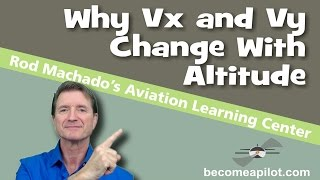 Why Vx & Vy Change With Altitude