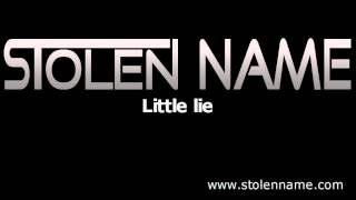 Stolen Name - Little lie (demo) | New heavy metal