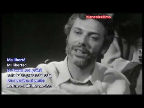 Georges Moustaki traducido ►  Ma liberté