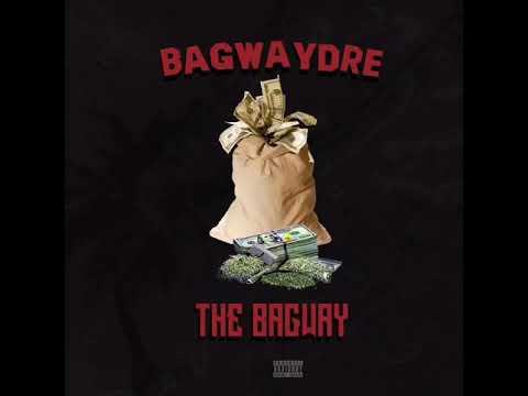 BagWayDre - The BagWay ft. PrinceOfCa
