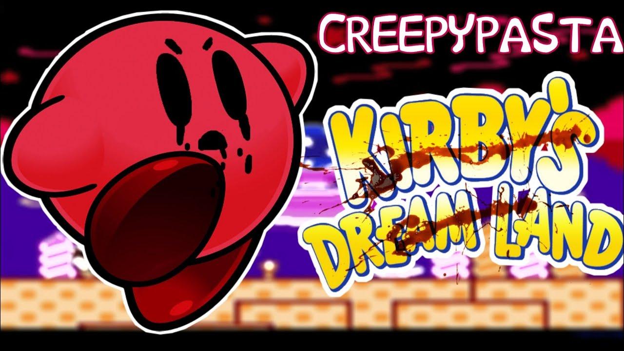 KIRBY'S DREAM LAND.EXE (CREEPYPASTA)