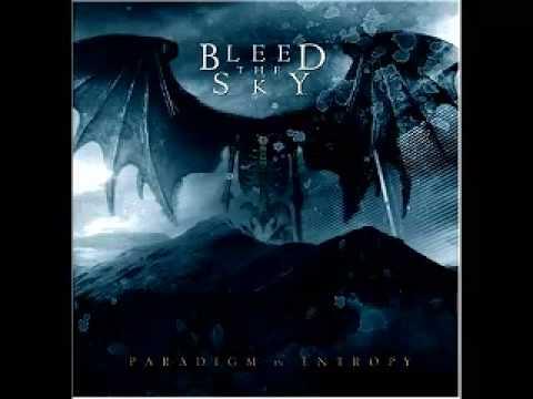 Bleed the sky- track 2