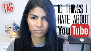 10 Things I Hate About YouTube Tag