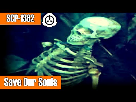 SCP1382 Save Our Souls  euclid  humanoid scp  skeletal scp