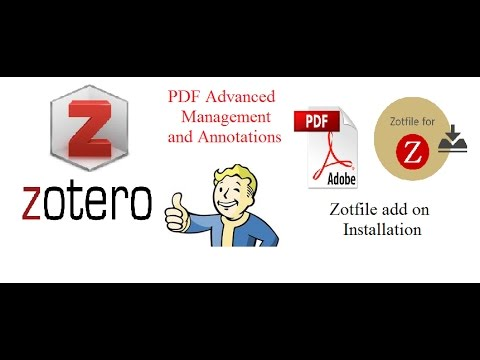 Tutorial 5: Zotero standalone PDF advanced management and Annotations using zotfile