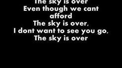 Serj tankian Sky Is Over Lyrics