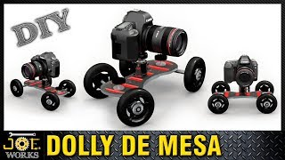 DIY: Haz tu propio Dolly de Mesa, Table Pico - Dolly Arm Stabilizer Camera Slider | JOE Works