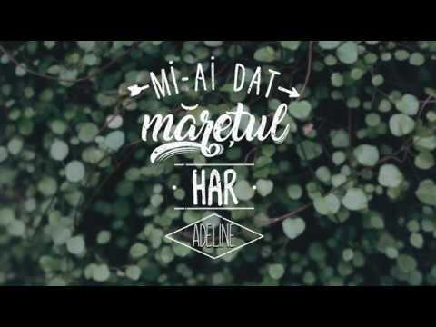 mi-ai-dat-maretul-har-adeline-ft-grupul-otniel-official-adeline-mirauta