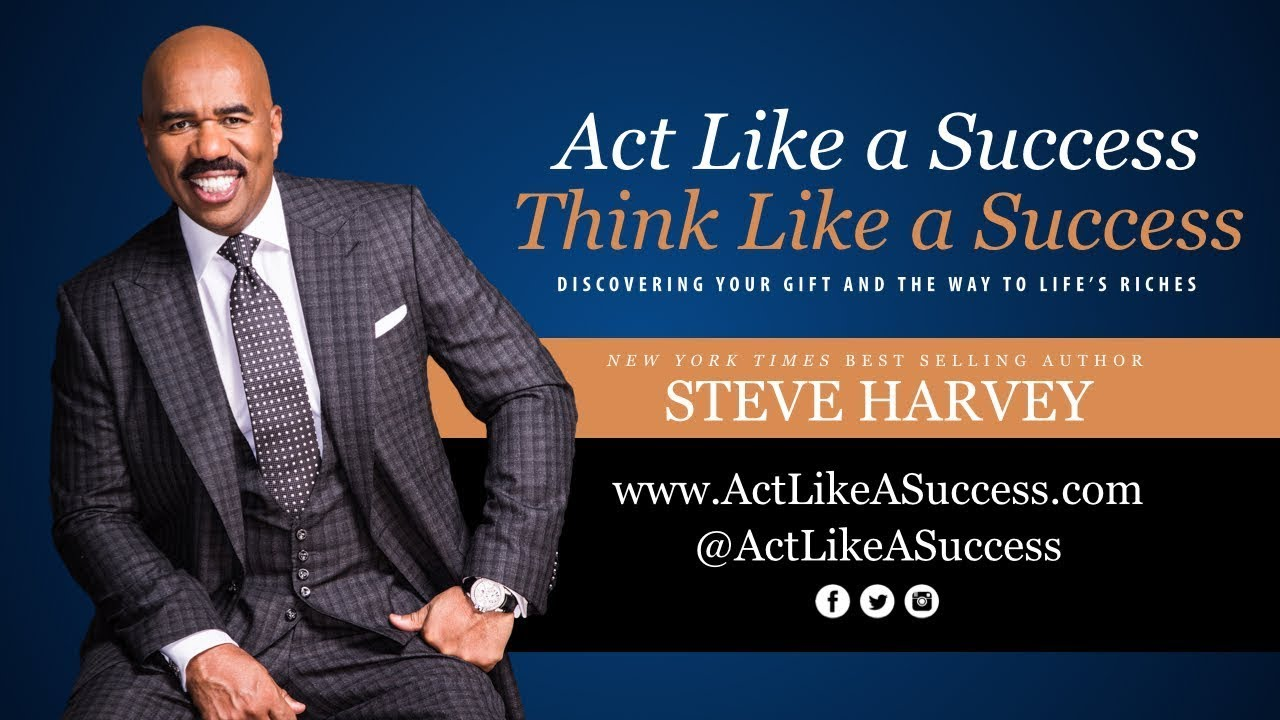 Steve Harvey - Part4 - Think Act Like Success HD - YouTube