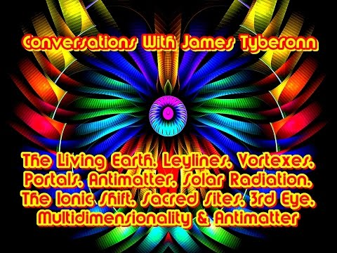 The Living Earth:Leylines, Grids, Portals & Vortexes ! James Tyberonn