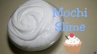 How To Make Mochi Slime - Cara Membuat Mochi Slime