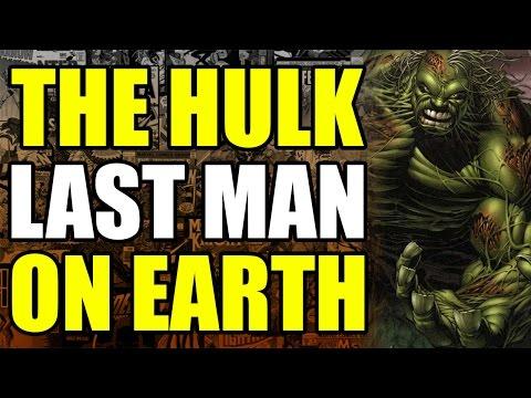 The Incredible Hulk: Last Man On Earth