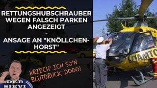 """Rettungshubschrauber wegen falsch parken angezeigt - Ansage an """"Knöllchen-Horst"""""""