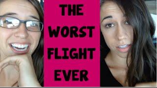 The Worst Flight EVER