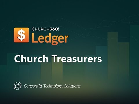 Church360⁰ Ledger Training for Treasurers