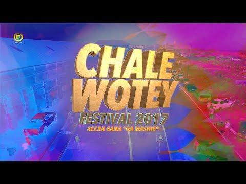 CHALE WOTEY FESTIVAL 2017 ACCRA GHANA (GANA)