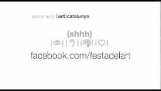Gambar cover Shhh... Que comenci la festa!. Festa de l'Art 2012