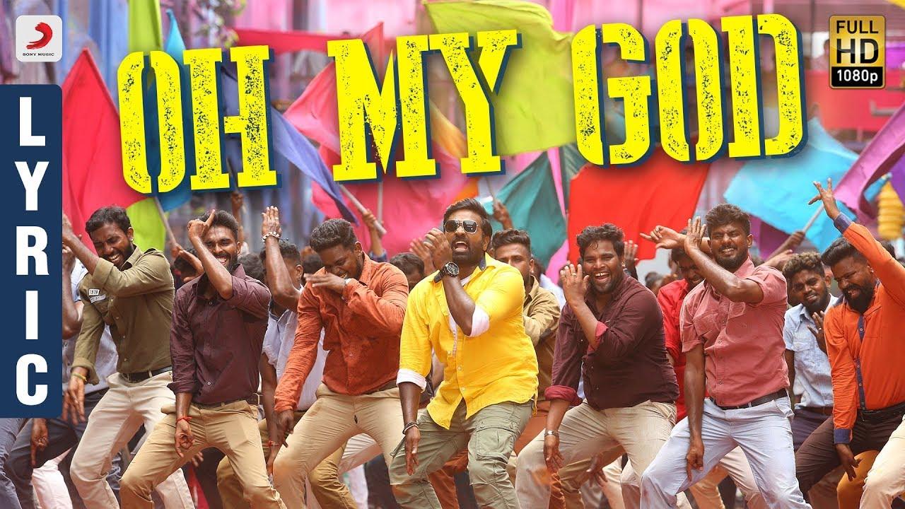 Sangathamizhan - Oh My God Lyric | Vijay Sethupathi, NivethaPethuraj | Vivek-Mervin | Vijay Chandar
