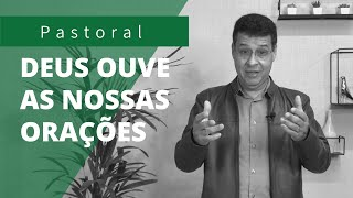 DEUS OUVE AS NOSSAS ORAÇÕES | Rev. Amauri de Oliveira | Salmos 3