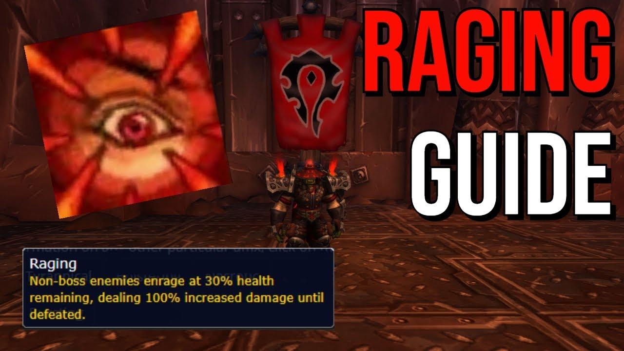Raging Affix Guide [BFA Mythic Plus] - YouTube