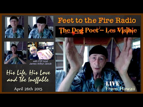 Feet to the Fire:  Les Visible April 26th 2015