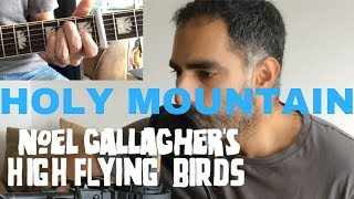 ♫ Holy Mountain (Acoustic Cover) ♫ - with chords - Noel Gallagher's High Flying Birds