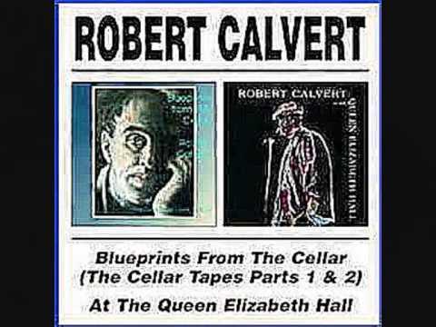 Robert Calvert At The Queen Elizabeth Hall - FULL ALBUM